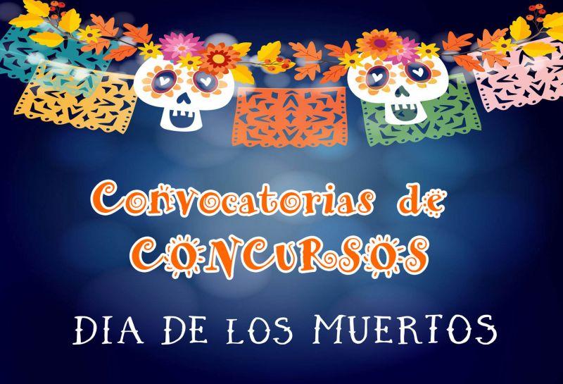 Convocatorias de concursos de Día de Muertos